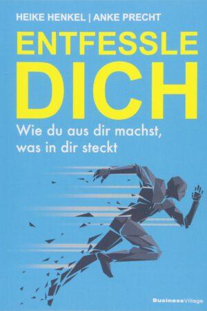 Buch HEIKE HENKEL Entfessele Dich